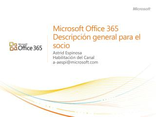 Microsoft Office 365  Descripción general para el socio