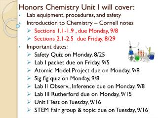 Honors  Chemistry  Unit I will cover: