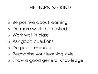 THE LEARNING KIND