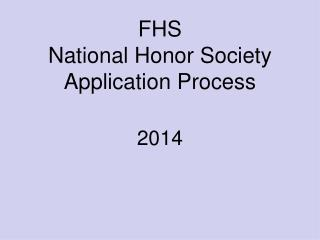 FHS National Honor Society Application Process