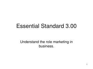 Essential Standard 3.00