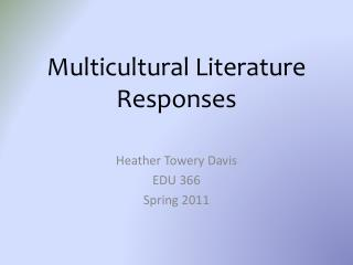 Multicultural Literature Responses