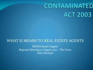 CONTAMINATED SITES ACT 2003