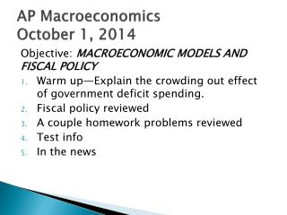 AP Macroeconomics October 1, 2014