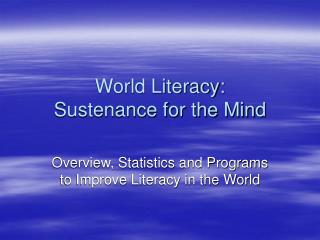 World Literacy: Sustenance for the Mind