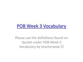 POB Week 3 Vocabulary