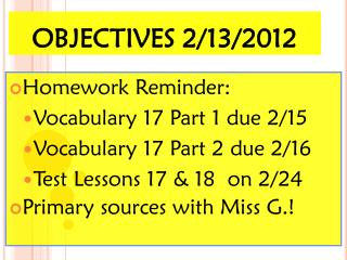 OBJECTIVES 2/13/2012