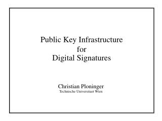 Public Key Infrastructure for Digital Signatures