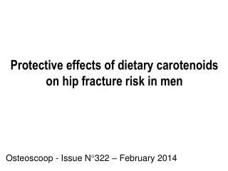 Protective effects of dietary carotenoids on hip fracture risk in men