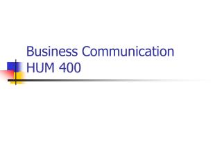 Business Communication HUM 400