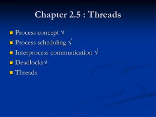 Chapter 2.5 : Threads