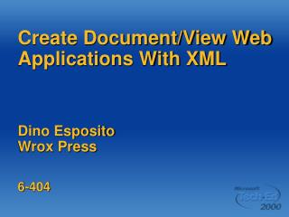 Create Document/View Web Applications With XML Dino Esposito Wrox Press 6-404