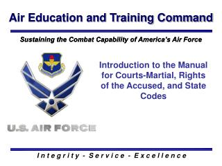 Introduction to the Manual for Courts-Martial, Rights of the Accused, and State Codes