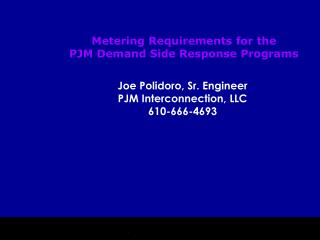 Metering Requirements for the  PJM Demand Side Response Programs