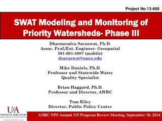 SWAT Modeling and Monitoring of Priority Watersheds- Phase III