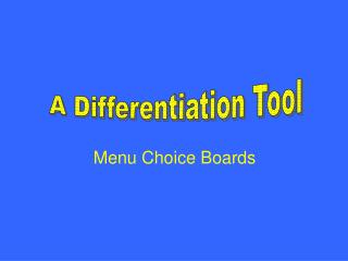 Menu Choice Boards
