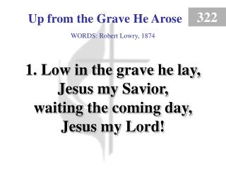 Up from the Grave He Arose (1)