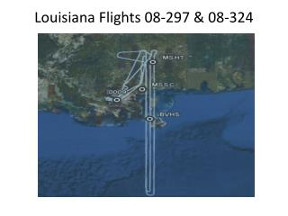 Louisiana Flights 08-297 & 08-324