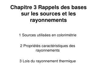 Chapitre 3 Rappels des bases  sur les sources et les rayonnements