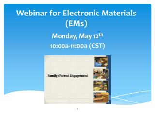 Webinar for Electronic Materials (EMs)