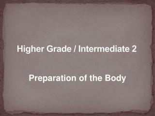 Higher Grade / Intermediate 2