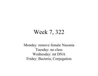 Week 7, 322