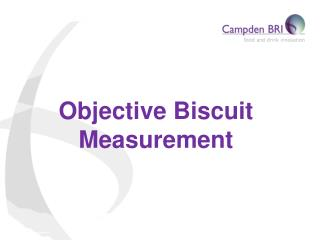 Objective Biscuit Measurement