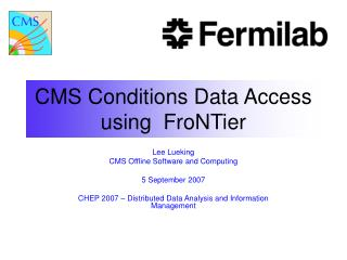 CMS Conditions Data Access using  FroNTier