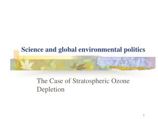 Science and global environmental politics