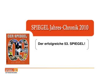 SPIEGEL Jahres-Chronik 2010