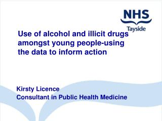 Use of alcohol and illicit drugs amongst young people-using the data to inform action