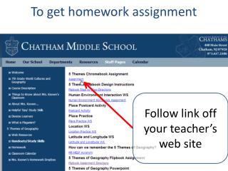 To get homework assignment