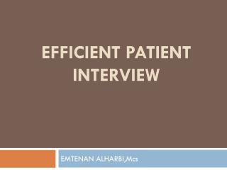 efficient patient interview