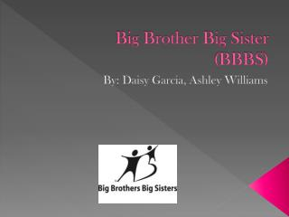 Big Brother Big Sister (BBBS)