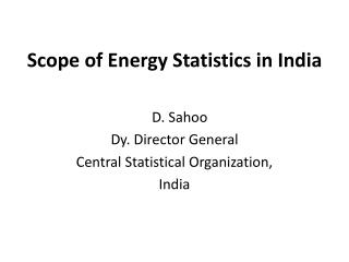 Scope of Energy Statistics in India