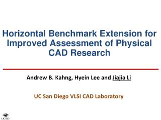 Horizontal Benchmark Extension for Improved Assessment of Physical CAD Research