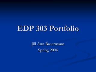 EDP 303 Portfolio