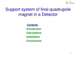 Support system of final quadrupole magnet in a Detector