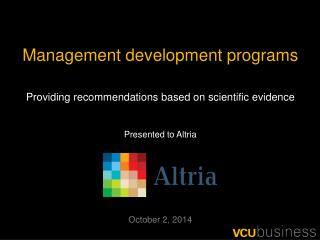 Management development programs Providing recommendations based on scientific evidence