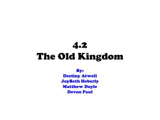 4.2 The Old Kingdom
