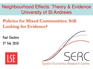 Policies for Mixed Communities: Still Looking for Evidence?