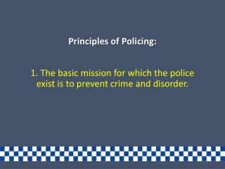 Principles of Policing: