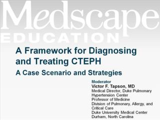 A Framework for Diagnosing and Treating CTEPH
