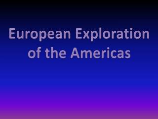 European Exploration of the Americas