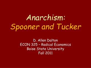 Anarchism: Spooner and Tucker