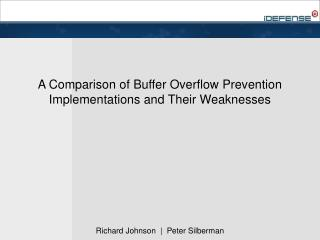 A Comparison of Buffer Overflow Prevention Implementations and Their Weaknesses