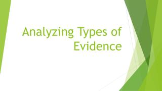 Analyzing Types of Evidence