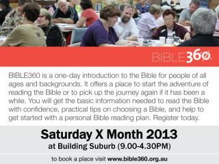 Saturday  X Month  2013 at  Building Suburb  (9.00 -4.30PM )