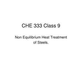 CHE 333 Class 9