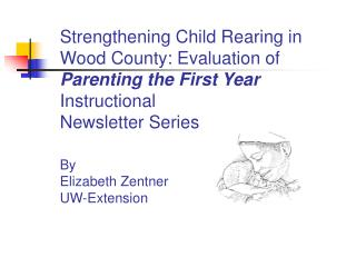 What is  Parenting the First Year ?